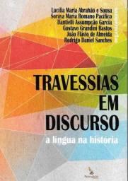"""Livro """"Travessias em Discurso: a língua na história"""" (NOVO)"""