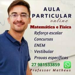 Título do anúncio: AULA DE MATEMÁTICA E FÍSICA/PROFESSOR PARTICULAR