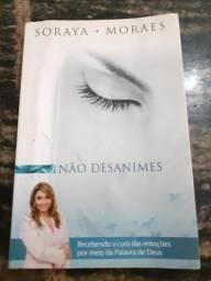 Livro Não Desanimes - Soraya Moraes