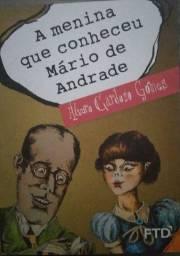 A menina que conheceu Mário de Andrade FTD (Osasco/SP)