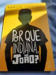 livro por que indiana João ?