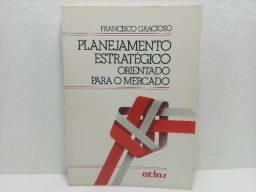 Livro Planejamento Estratégico Orientado Para O Mercado