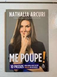 Título do anúncio: Me poupe - Nathalia Arcuri (livro)