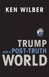 "Livro ""Trump and a Post-Truth World"" (Ken Wilber)"