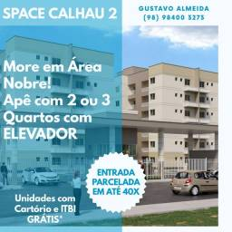 [67] SPACE CALHAU 2 - Seu Apê c/ 2 ou 3 Qtos no Alto do CALHAU!!!