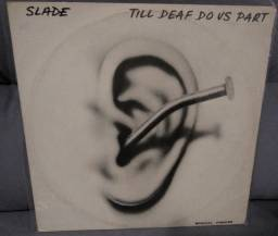 Disco vinil Slade Till Deaf Do Us Part Disco Vinil 1982 - Usado