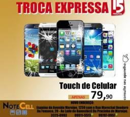 Tela Touch Nova - 79,90 Já Instalada!