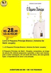 LIVRO O PEQUENO PRÍNCIPE BRANCO | ANTOINE DE SAINT- EXUPÉRY
