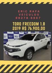 TORO 1.8 freedom 2019 com mil de entrada  - Eric rafa veículos
