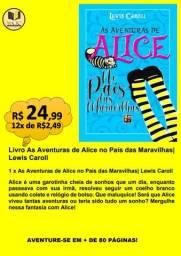 LIVRO AS AVENTURAS DE ALICE NO PAÍS DAS MARAVILHAS| LEWIS CAROLL