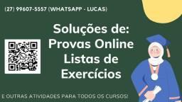 Resolvemos Suas Provas no Portal da Faculdade e Fazemos Listas de Exercícios!