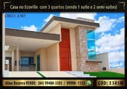 Casa no Ecoville já com luminárias, box e alto padrão, acabamento diferenciado, financia
