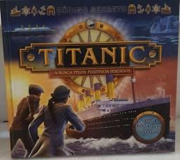 Livro Titanic A Busca Pelos Fugitivos Perdidos