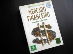 Livro Mercado Financeiro - Eduardo Fortuna - 15º Edição - Ed Qualitymark - 656 Pags