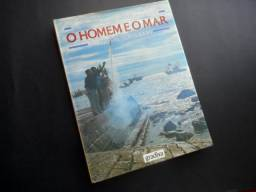 Livro O Homem e o Mar - O Litoral Português - Mauricio Abreu e José Manuel Fernandes
