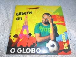 CD Copa 98 Gilberto Gil O Globo Original