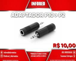Adaptador P10 para P2 - R$10,00