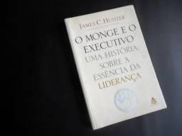 O Monge e o Executivo - James C. Hunter - Ed. Sextante - 140 Pags