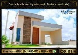 Casa no Ecoville com 3 suítes, quintal espaçoso, pronta, sombra, Aceita financiamento