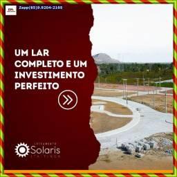 Solaris Loteamento em Itaitinga- Ligue já $@$