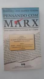 Pensando Com Marx: Uma Leitura Crítica De O Capital