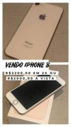IPhone 8 de 64gb e IPhone 7 de 32gb