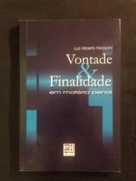 Título do anúncio: Vontade e Finalidade em Matéria Penal - Luiz Alberto Ferracini