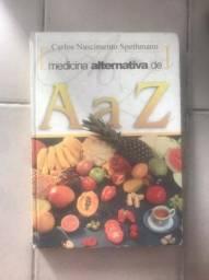 Livro - Medicina Alternativa de A a Z - Carlos Nascimento Spethmann