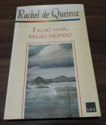 Raquel de Queiroz - O Quinze e Falso Mar, Falso Mundo