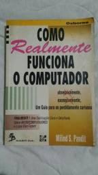 Livro Como realmente funciona o computador