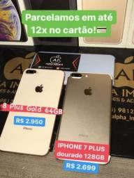 Iphone 7 32GB, 7Plus 128 e 8 Plus 64