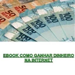 Ebook como ganhar dinheiro na internet