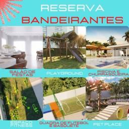 Reserva BANDEIRANTES, Compre seu apartamento nesse excelente condomínio