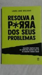 Livro Resolva a p*rra dos seus problemas