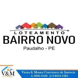 REF: 500 A4621 - Terrenos no Loteamento Bairro Novo - Paudalho