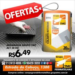 Argamassa Grupo tmc ac1 20KGS R$ 6,49 super promoção