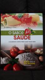 O sabor da saúde ( Eunice Leme Vidal )