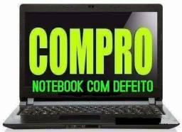 Compro notebook com defeito