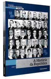 A História da República Brasileira 130 anos