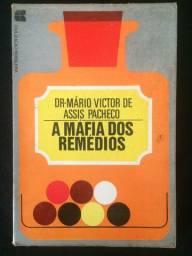 A Máfia dos Remédios - Dr. Mário Victor de Assis Pacheco