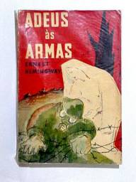 Adeus às Armas - Ernest Hemingway   Literatura estrangeira