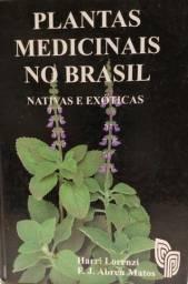 Livro Plantas Medicinais no Brasil: nativas e exóticas