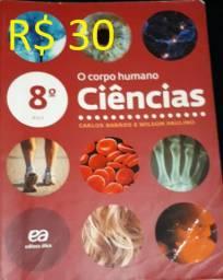 Livro Ciências - O corpo humano - 8º ano - R$ 30