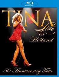 Blu Ray Tina Turner - 50 Anniversary Tour: Live in Holland