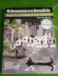 O Amazonas e a Amazônia. Estevan Bartoli.li
