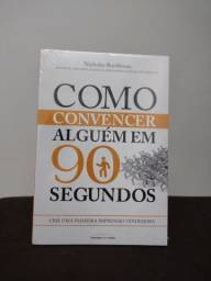Livro - Como convencer alguém em 90 segundos - Novo