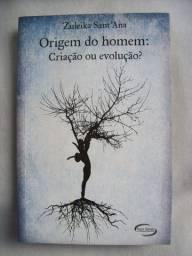 Livro - Origem do Homem: Criação ou Evolução? - Zuleika Sant'Ana