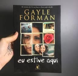 Livro Eu Estive Aqui- Gayle Forman