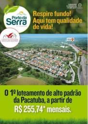 Terreno Financiados no Porto da Serra. Loteamento com Infraestrutura Completa