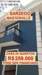 Título do anúncio: casa Duplex no bairro Masterville em Sarzedo, valor; 259.000